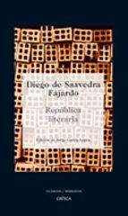 republica literaria diego de saavedra fajardo 9788484327417