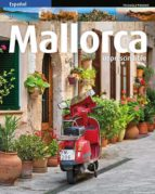 mallorca imprescindible (esp) marga font 9788484786917