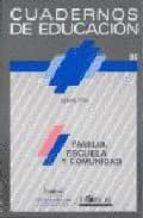 cuadernos de educacion nº 26: familia, escuela y comunidad ignasi vila 9788485840717