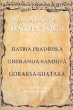 los origenes del hatha yoga hatha pradipika 9788485895717