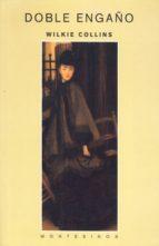 El libro de Doble engaño (montesinos) autor WILKIE COLLINS DOC!