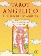 tarot angelico. libro de los angeles (libro + 78 cartas)-rosa elena ortega-9788489897717