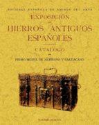 exposicion de hierros antiguos españoles (clasicos fascmil) pedro m. de artiñano y galdacano 9788490012017
