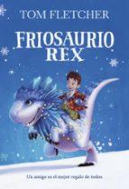 friosaurio rex-tom fletcher-9788490438817
