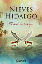 el mar en tus ojos (ebook)-nieves hidalgo-9788490693117