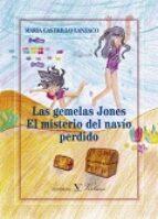 El libro de Las gemelas jones: el misterio del navío perdido autor MARIA CASTRILLO LANZACO DOC!