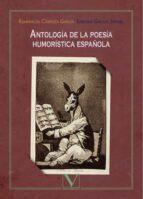 antologia de la poesia humoristica española-esmeralda carroza garcia-enrique gallud jardiel-9788490746417