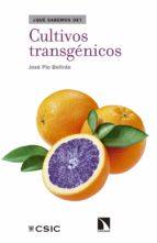 cultivos transgénicos (ebook)-jose antonio pio beltran-9788490974117