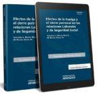 efectos de la huelga y el cierre patronal en las relaciones laborales y de seguridad social-9788491356417