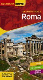 un corto viaje a roma 2018 (guiarama compact)-silvia del pozo-9788491580317