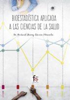 bioestadística aplicada a las ciencias de la salud 9788491663317