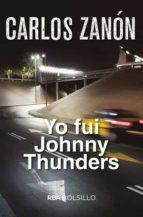 yo fui johnny thunders-carlos zanon-9788491870517