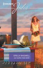 la noche más bella (ebook)-stella bagwell-9788491889717