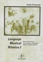 lenguaje musical ritmico i (grado elemental)-manuel gil perez-jose iglesias gonzalez-gabriel robles ojeda-9788492220717
