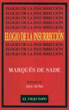 elogio de la insurreccion marquis de sade 9788492257317