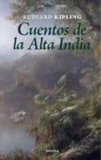 cuentos de la alta india rudyard kipling 9788492491117