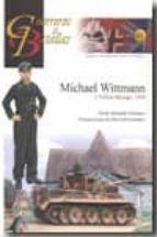 michael wittmann y villers bocage, 1944 javier ormeno chicano 9788492714117
