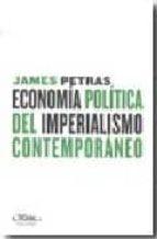 economia politica del imperialismo contemporaneo james petras 9788492724017