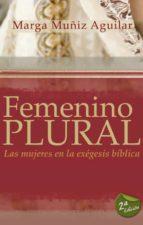 femenino plural (ebook)-marga muñiz aguilar-9788492726417
