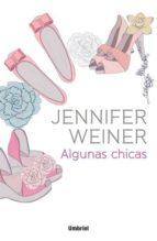 algunas chicas-jennifer weiner-9788492915217