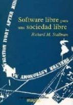 software libre para una sociedad libre richard m stallman 9788493355517