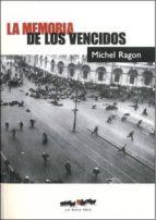 la memoria de los vencidos michel rangon 9788493797317
