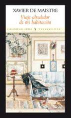 viaje alrededor de mi habitacion (2ª ed.) antonio rodriguez baixeras 9788493904517