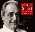 victor sagi historia de la publicidad armand balsebre 9788493910617