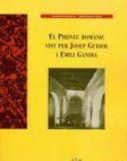 El libro de El pirineu romànic vist per josep gudiol i emili gandia autor MILAGROS GUARDIA PDF!
