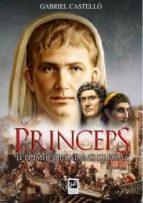 princeps: el primer ciudadano de roma-gabriel castello alonso-9788494228117