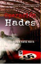 operacion hades-francisco sainz silva-9788494364617