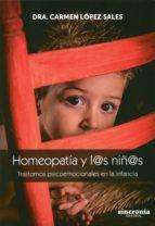 homeopatia y l@s niñ@s: trastornos psicoemocionales en la infancia carmen lopez sales 9788494392917