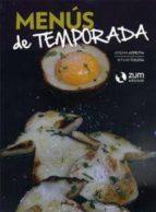 El libro de Menus de temporada autor JOSEMA AZPEITIA DOC!