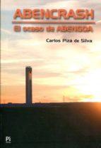 abencrash: el caso abengoa-carlos piza de silva-9788494480317