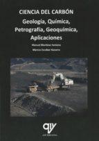 ciencia del carbón: geología, química, petrografía, geoquímica, aplicaciones-9788494555817