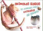 animales raros-angel sanchez crespo-isabel galende-9788494708817