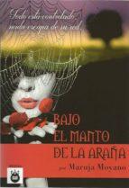 bajo el manto de la araña-maruja moyano-9788494820717
