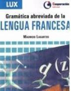 gramatica abreviada de la lengua francesa mauricio lagartos 9788495920317