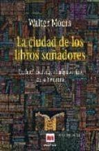 la ciudad de los libros soñadores-walter moers-9788496231917