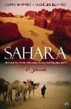 sahara: un viaje a la sabiduria de las gentes del desierto josto maffeo angeles blanco 9788497348317