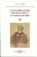 la obra literaria de don juan valera: la musica de la vida andres amoros 9788497401517