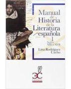 manual de historia de la literatura española (vol. i): siglos xiii   xvii lina rodriguez cacho 9788497407717