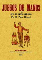 juegos de manos (ed. facsimil)-pablo minguet e yrol-9788497611817