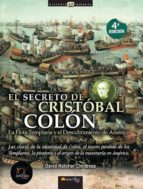 el secreto de cristobal colon: la flota templaria y el descubrimi ento de america-david hatcher childress-9788497632317
