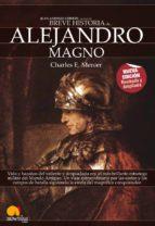 alejandro magno (breve historia de...)-charles e. mercer-9788497638517