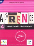 aprende gramatica y vocabulario 4 francisca castro pilar diaz 9788497782517