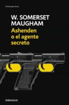 ashenden o el agente secreto william somerset maugham 9788497937917