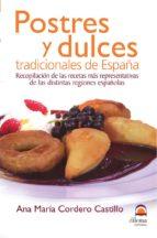 postres y dulces tradicionales de españa ana maria cordero castillo 9788498270617