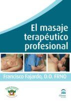 el masaje terapeutico profesional (dvd)-francisco fajardo ruiz-9788498272017