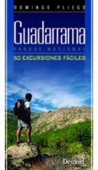 guadarrama parque nacional: 50 excursiones fáciles domingo pliego vega 9788498292817